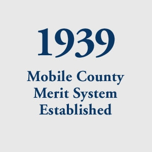 graphic block image, Mobile County Merit System Established in 1939
